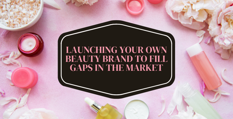 launch-your-own-beauty-brand